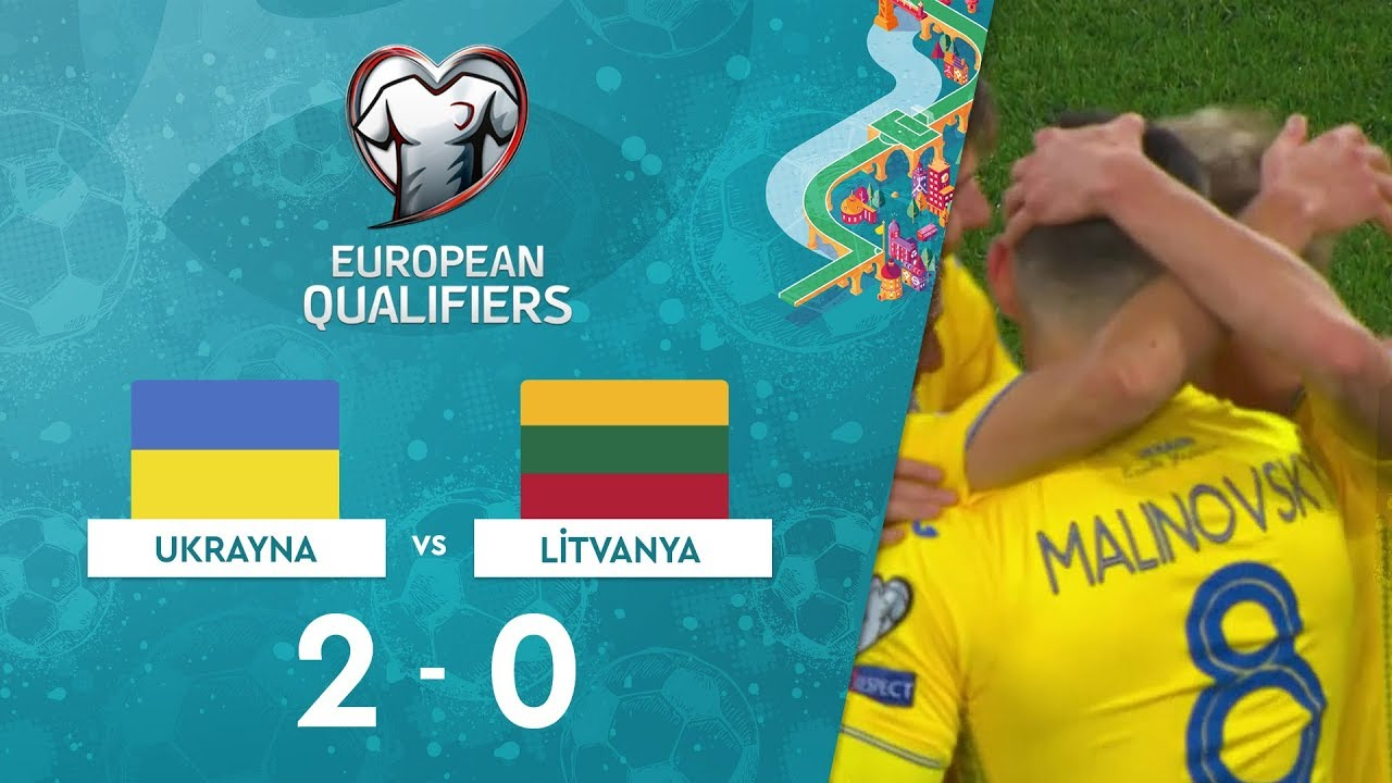 Ukrayna 2-0 Litvanya |  EURO 2020 Elemeleri Maç Özeti - B Grubu