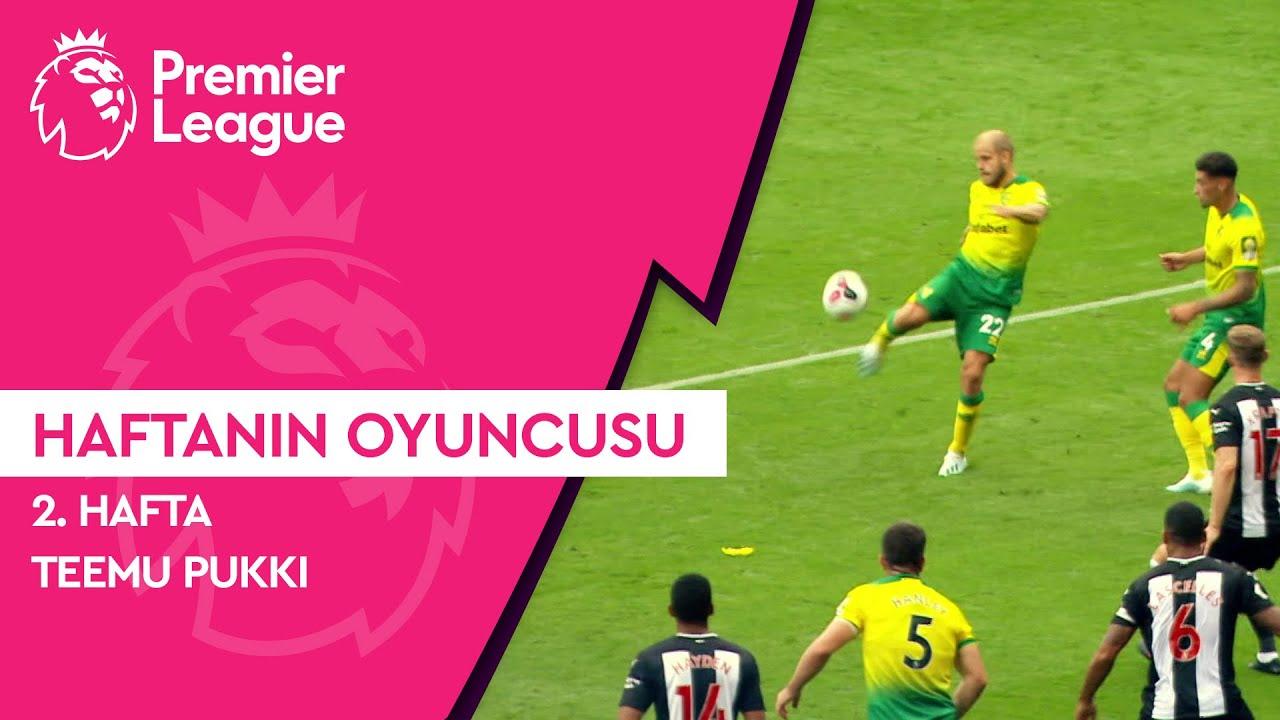 Premier League'de 2. Haftanın Oyuncusu | Teemu Pukki (2019/20)