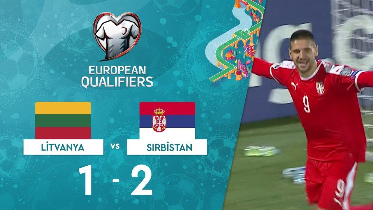 Litvanya 1-2 Sırbistan | EURO 2020 Elemeleri Maç Özeti - B Grubu