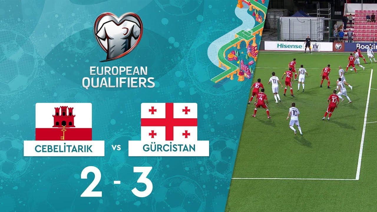 Cebelitarık 2-3 Gürcistan | EURO 2020 Elemeleri Maç Özeti - D Grubu