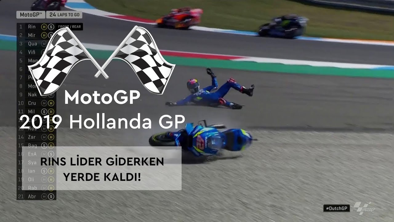 Rins Lider Giderken Yerde! (MotoGP 2019 - Hollanda Grand Prix)