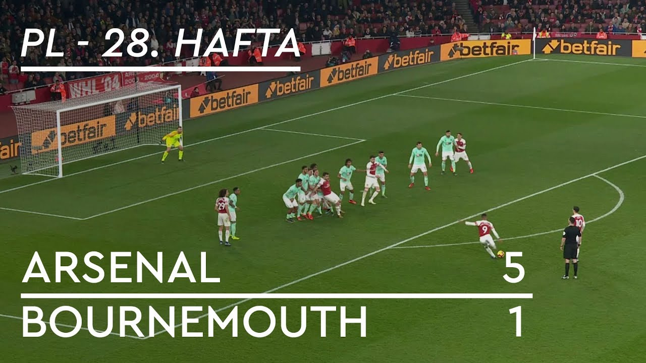 Arsenal - Bournemouth (5-1) - Maç Özeti - Premier League 2018/19