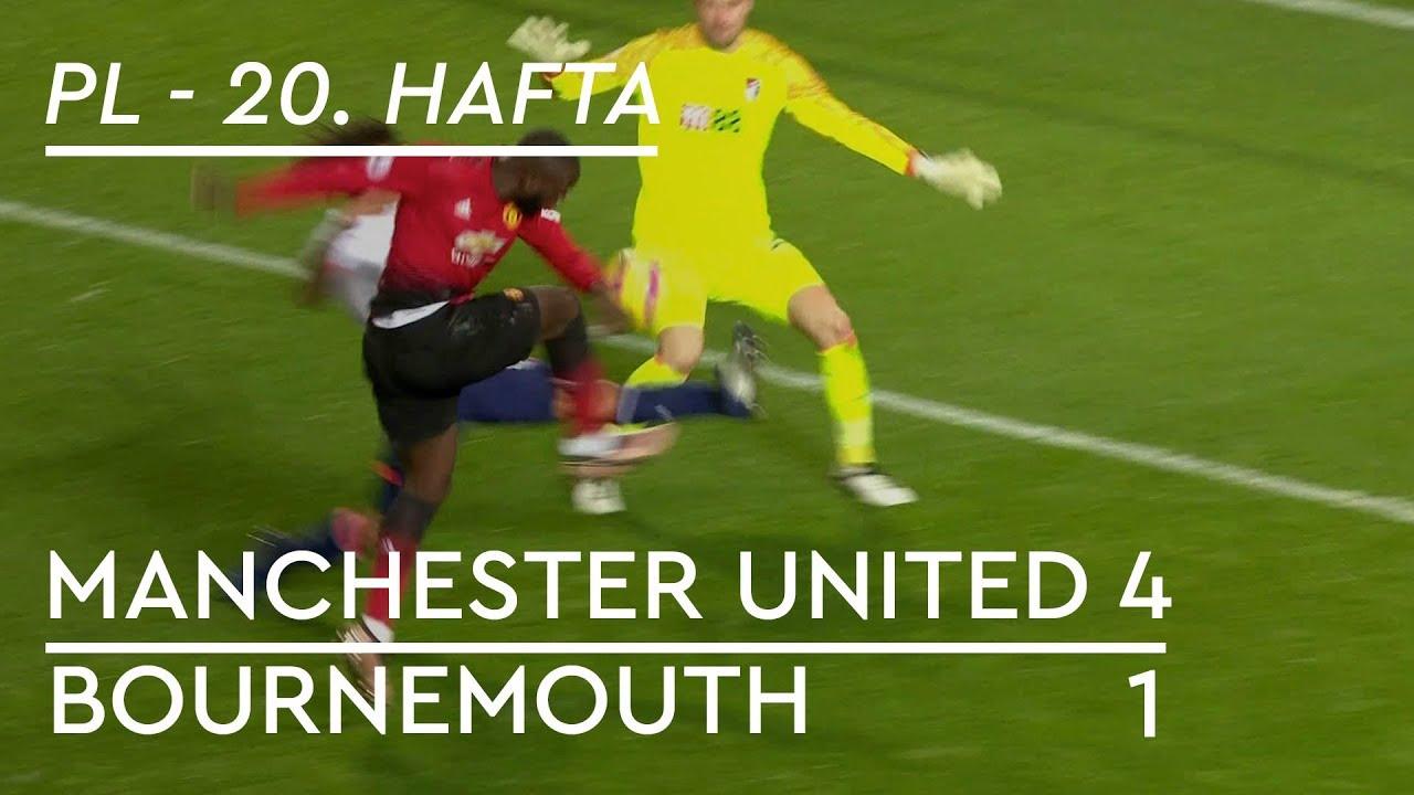 Manchester United - Bournemouth (4-1) - Maç Özeti - Premier League 2018/19
