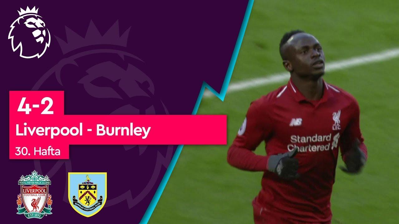 Liverpool - Burnley (4-2) - Maç Özeti - Premier League 2018/19