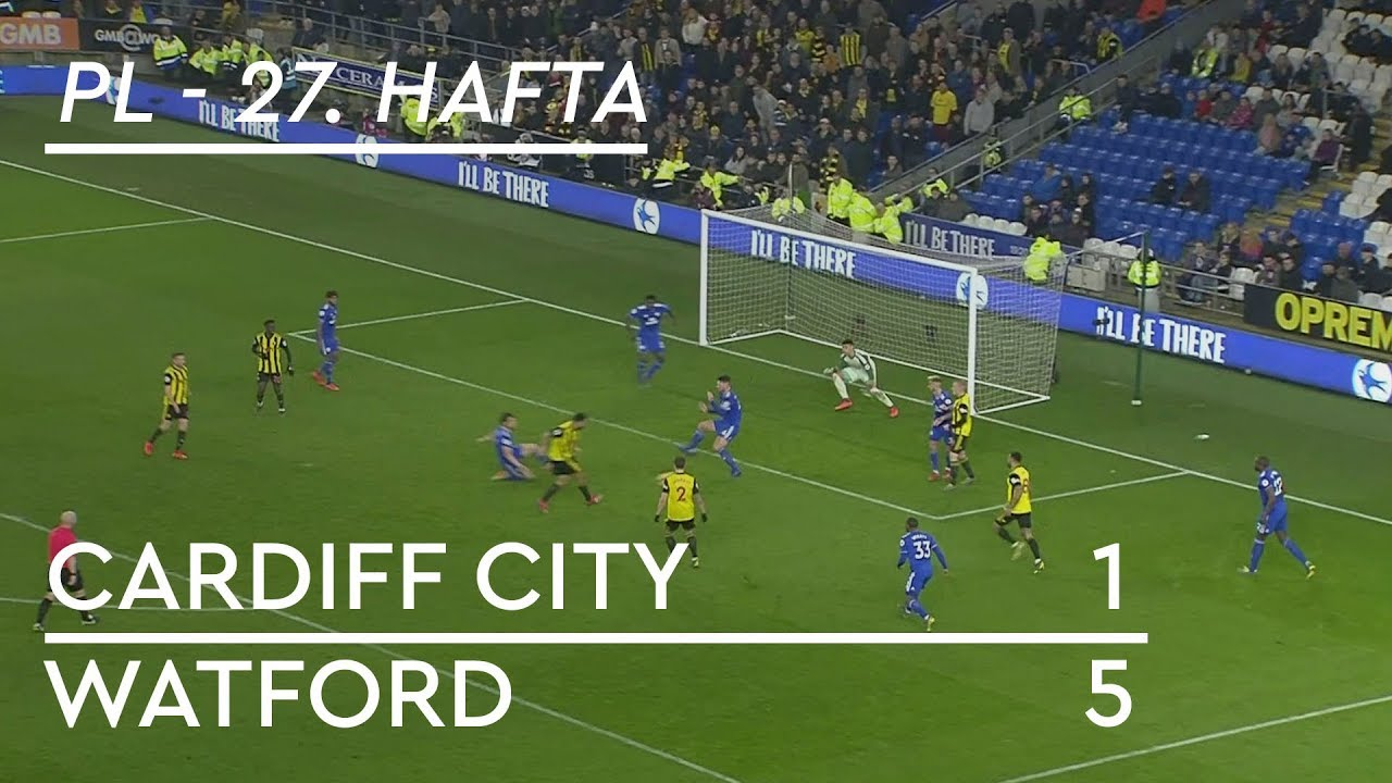 Cardiff City - Watford  (1-5)  -  Maç Özeti - Premier League 2018/19