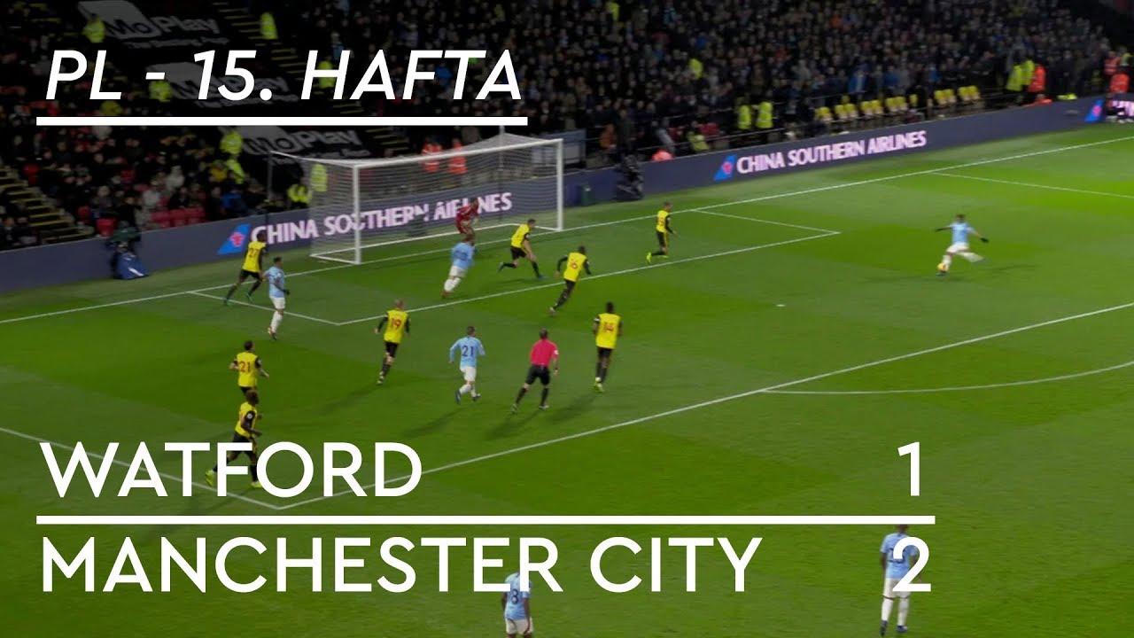 Watford - Manchester City (1-2) - Maç Özeti - Premier League 2018/19