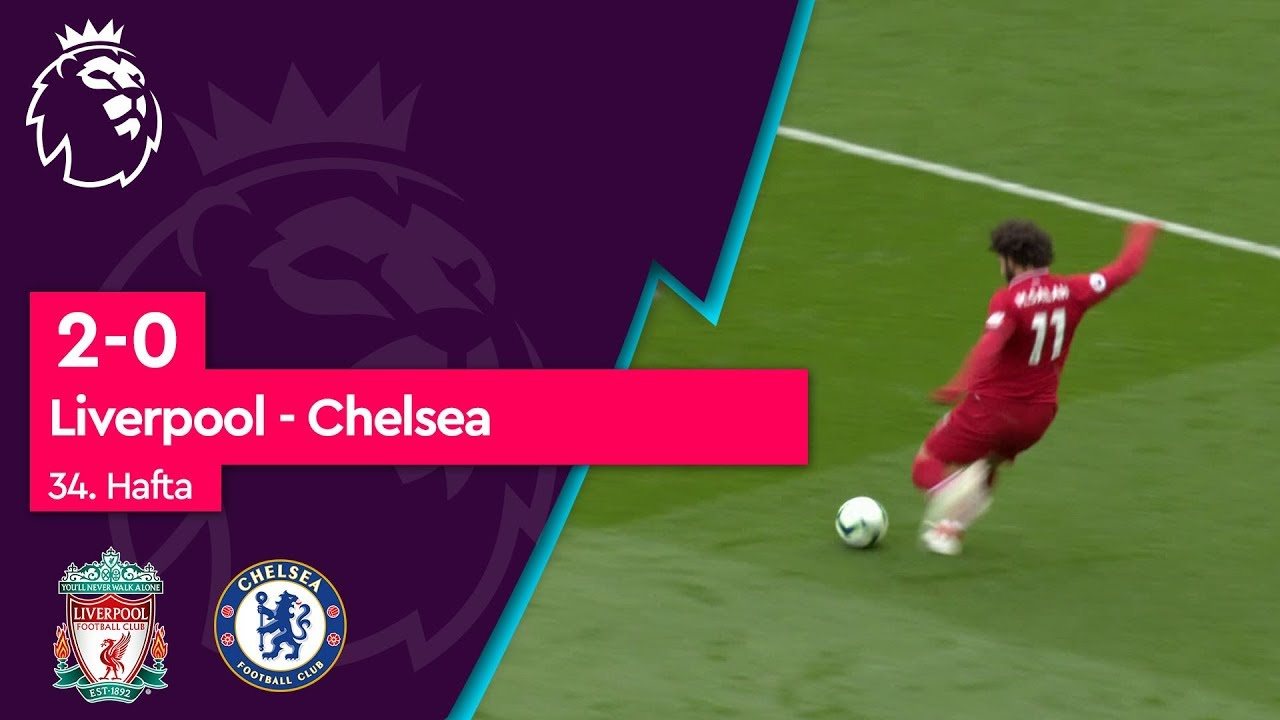 Liverpool - Chelsea (2-0) - Maç Özeti - Premier League 2018/19