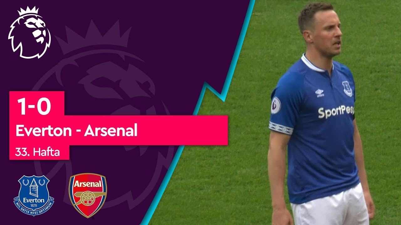 Everton - Arsenal (1-0) - Maç Özeti - Premier League 2018/19