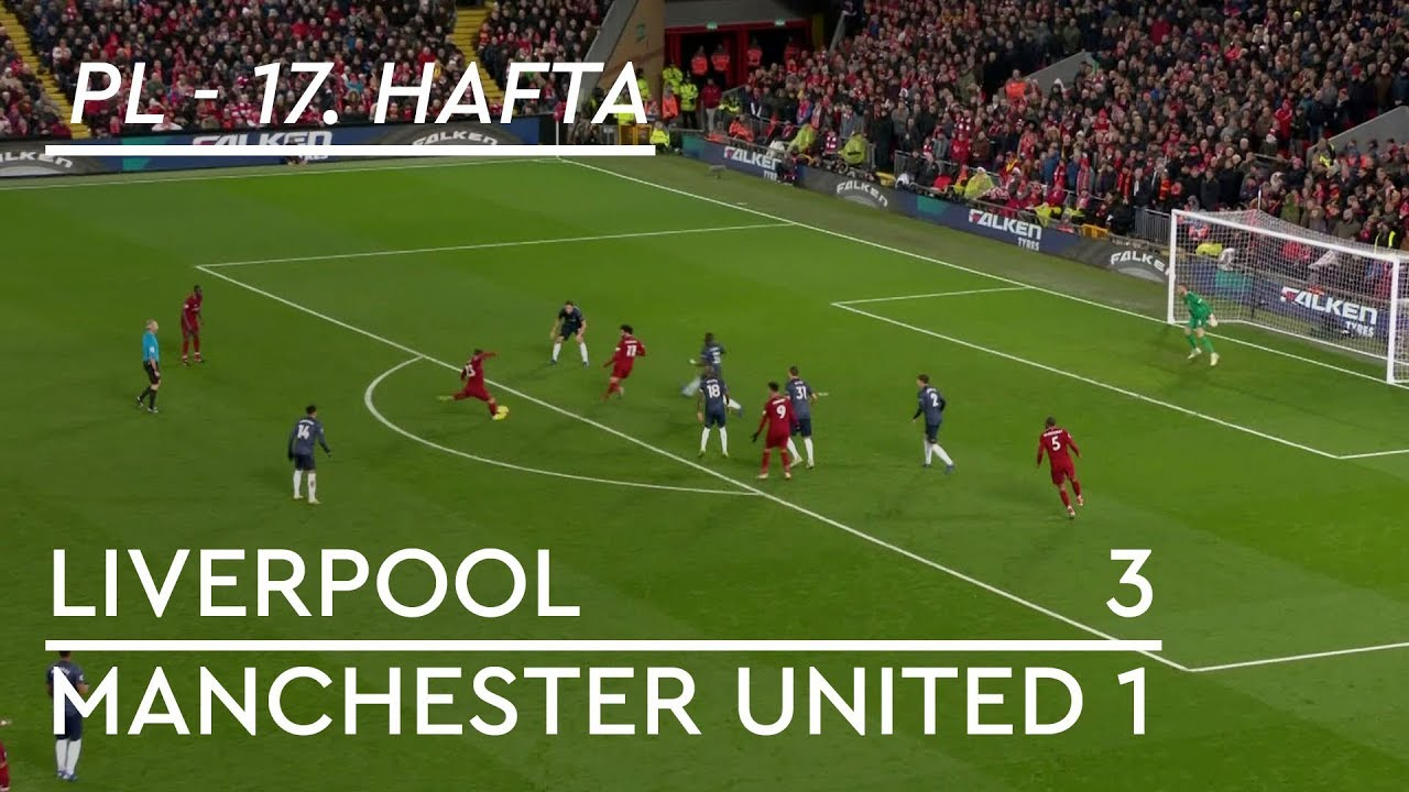 Liverpool - Manchester United (3-1) - Maç Özeti - Premier League 2018/19