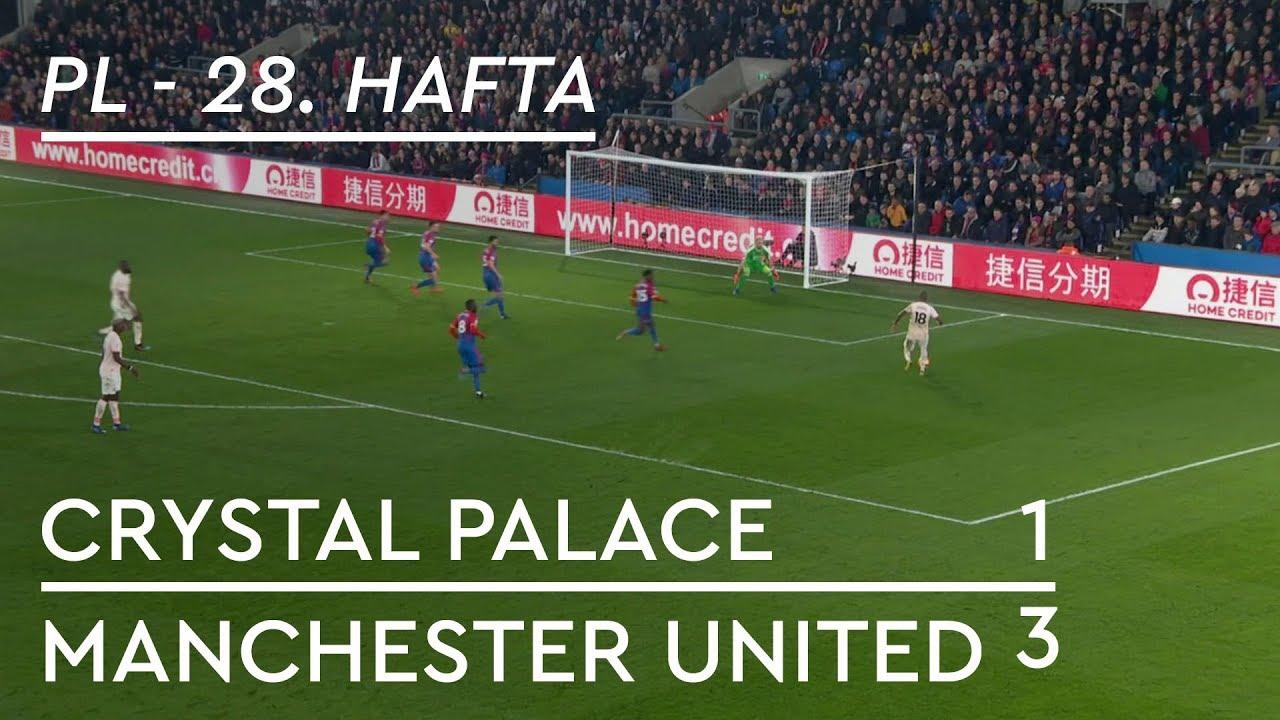 Crystal Palace - Manchester United (1-3) - Maç Özeti - Premier League 2018/19