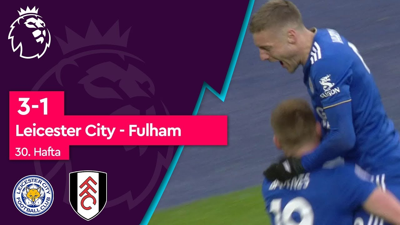 Leicester City - Fulham (3-1) - Maç Özeti - Premier League 2018/19