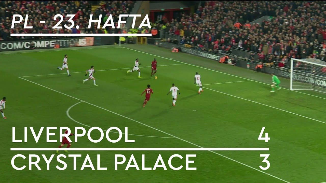 Liverpool - Crystal Palace (4-3) - Maç Özeti - Premier League 2018/19