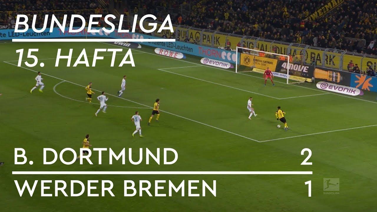 Borussia Dortmund - Werder Bremen (2-1) - Maç Özeti - Bundesliga 2018/19 -  Türkçe Anlatım