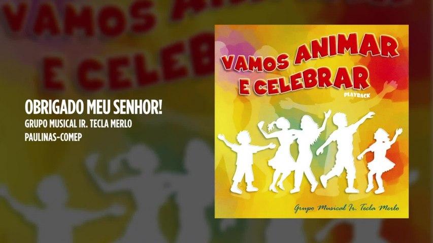 Grupo Musical Irmã Tecla Merlo - Obrigado meu Senhor! - (Playback)