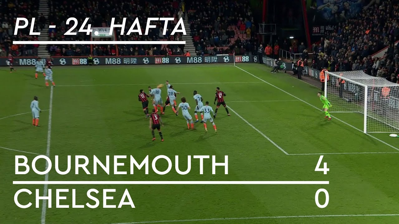 Bournemouth - Chelsea (4-0) - Maç Özeti - Premier League 2018/19