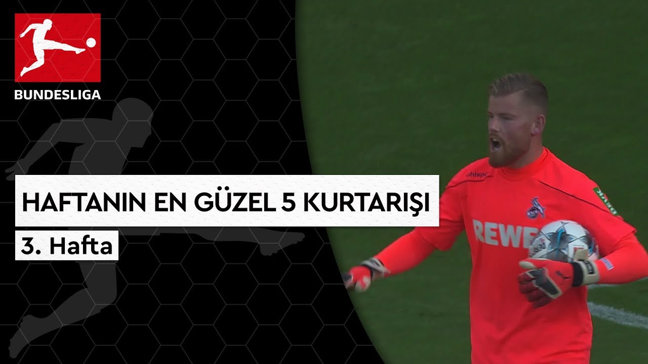 Bundesliga'da 3. Haftanın En Güzel 5 Kurtarışı (2019/20)