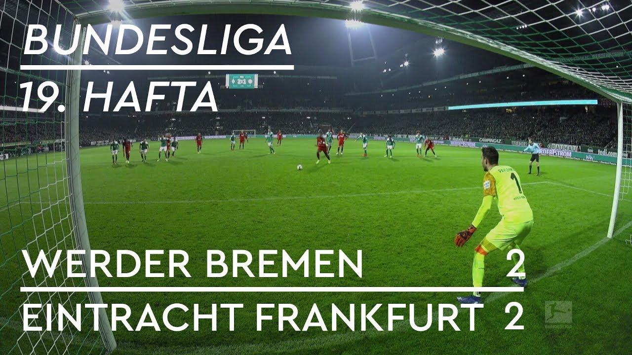 Werder Bremen - Eintracht Frankfurt (2-2) - Maç Özeti - Bundesliga 2018/19
