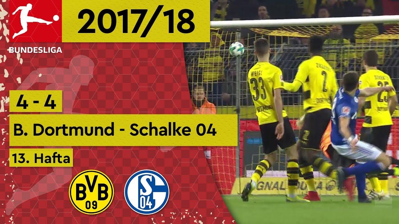 Borussia Dortmund - Schalke 04 (4-4) - Maç Özeti - Bundesliga 2017/18