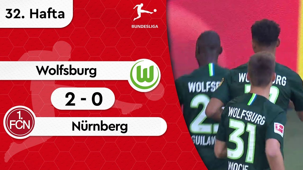 Wolfsburg - Nürnberg (2-0) - Maç Özeti - Bundesliga 2018/19