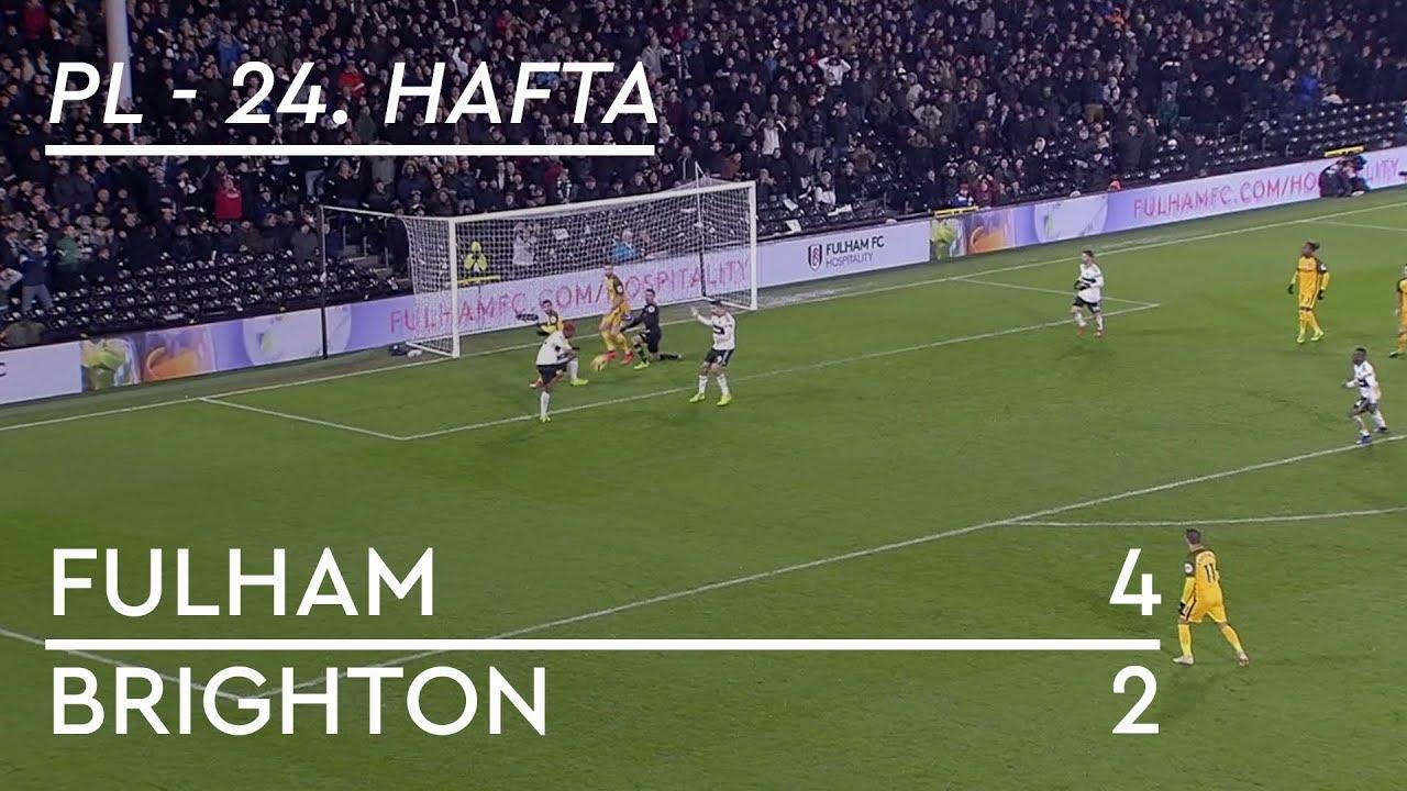 Fulham - Brighton (4-2) - Maç Özeti - Premier League 2018/19