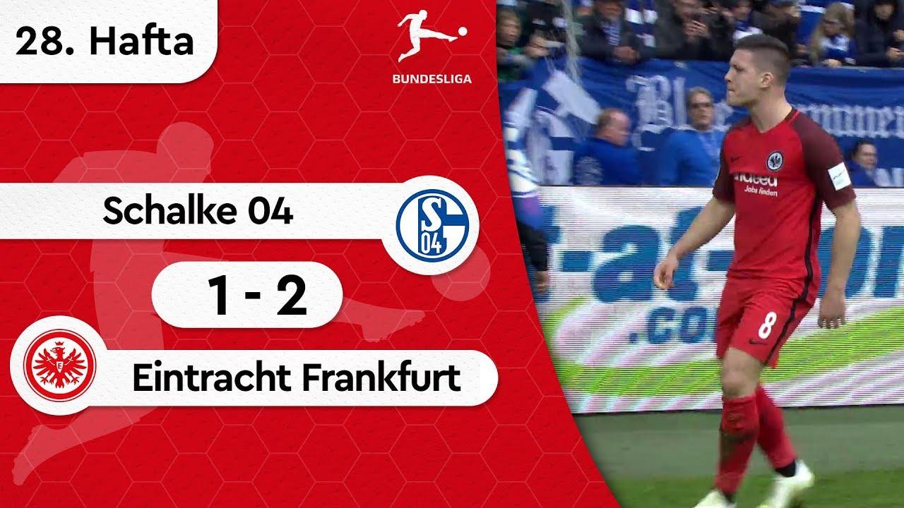 Schalke 04 - Eintracht Frankfurt (1-2) - Maç Özeti - Bundesliga 2018/19