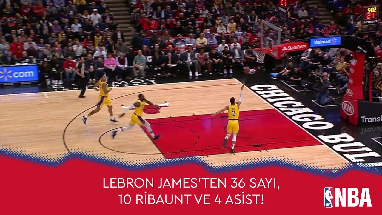 LeBron James'ten Chicago Bulls'a 36 Sayı, 10 Ribaunt ve 4 Asist!