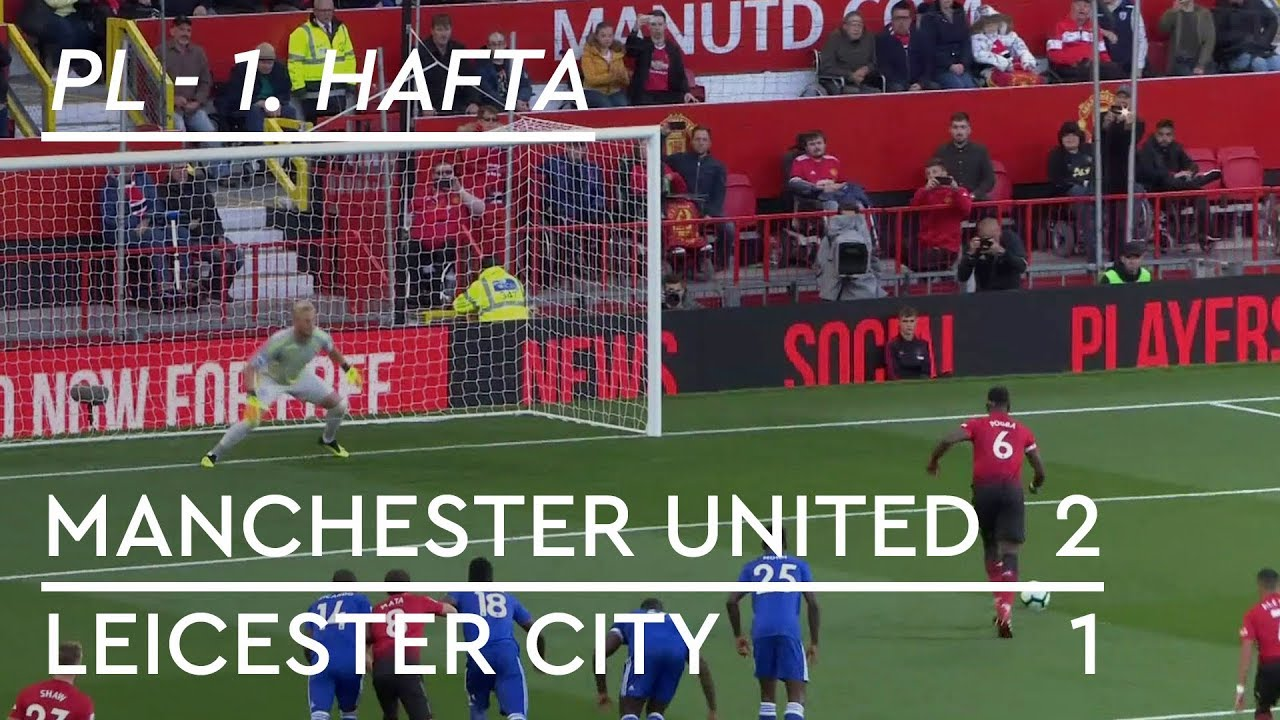 Manchester United - Leicester City (2-1) - Maç Özeti - Premier League 2018/19