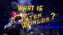 What Is The Outer Worlds? | Official Sci-Fi RPG Game (2019) | HD
