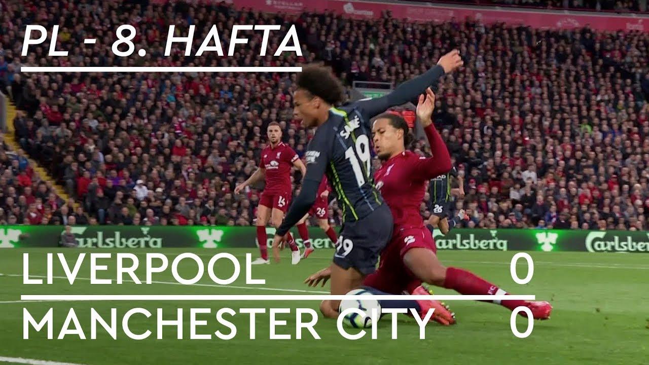 Liverpool - Manchester City (0-0) - Maç Özeti - Premier League 2018/19