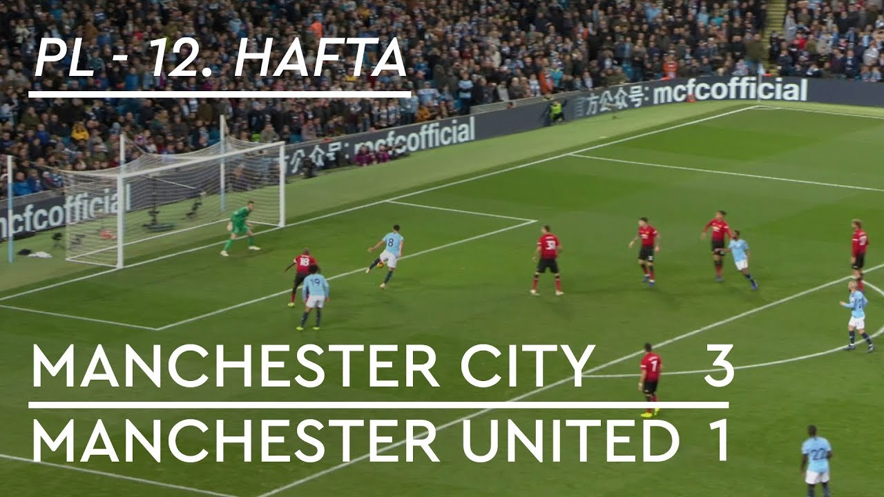 Manchester City - Manchester United (3-1) - Maç Özeti - Premier League 2018/19