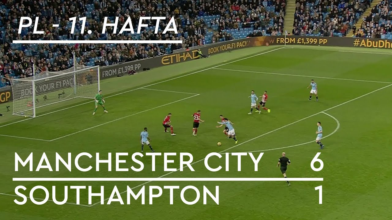 Manchester City - Southampton (6-1) - Maç Özeti - Premier League 2018/19