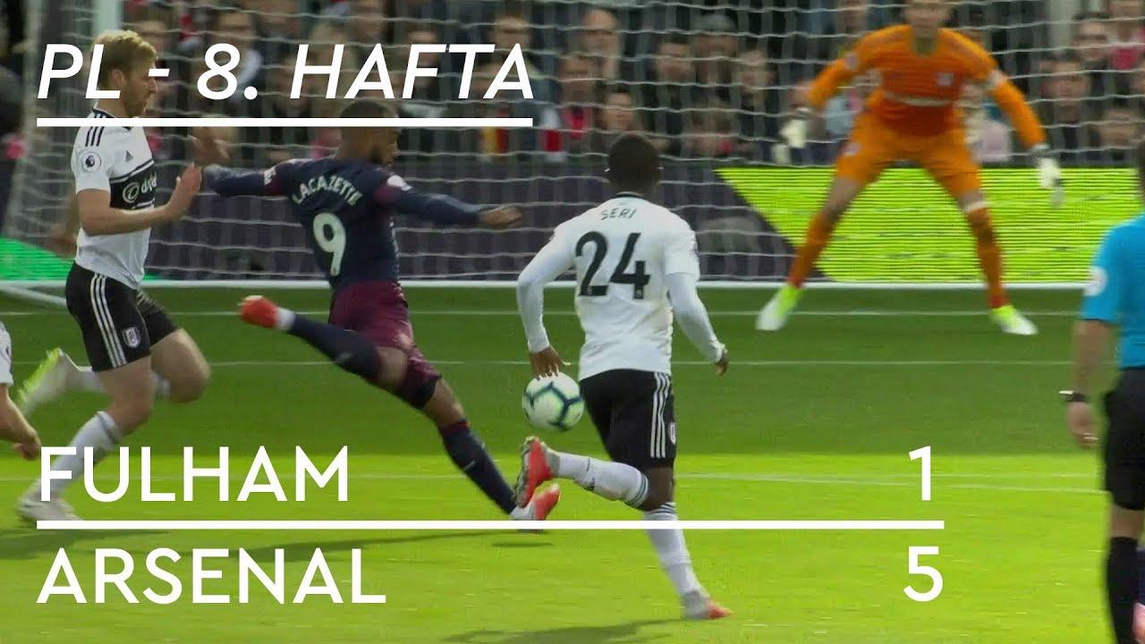Fulham - Arsenal (1-5) - Maç Özeti - Premier League 2018/19