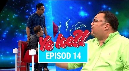 Ye Ke?! (2016)   Episod 14