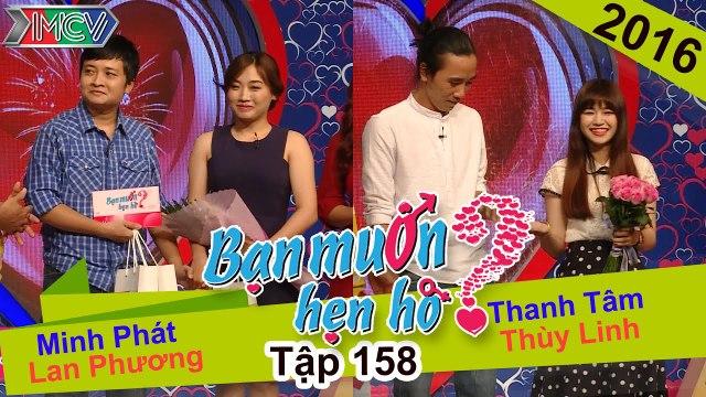 BẠN MUỐN HẸN HÒ - Tập 158 - Minh Phát - Lan Phương - Thanh Tâm - Thùy Linh - 11-04-2016