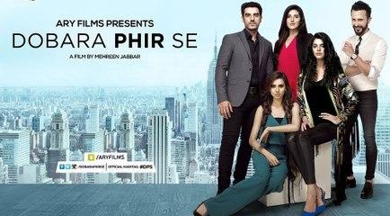 Dobara Phir Se 2016   Adeel Hussain   Sanam Saeed   Hareem Farooq   Pakistani Full HD Movie