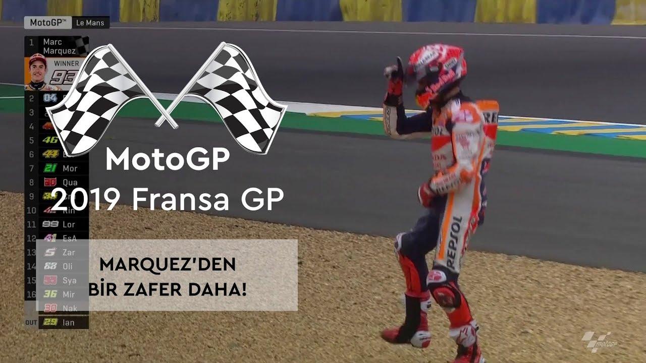 Marquez'den Bir Zafer Daha! (MotoGP 2019 - Fransa Grand Prix)