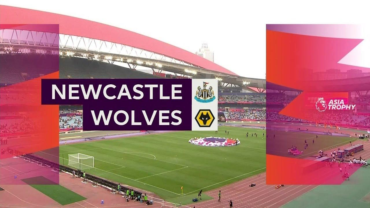 Newcastle United - Wolves (0-4) - Maç Özeti - Premier League Asia Trophy
