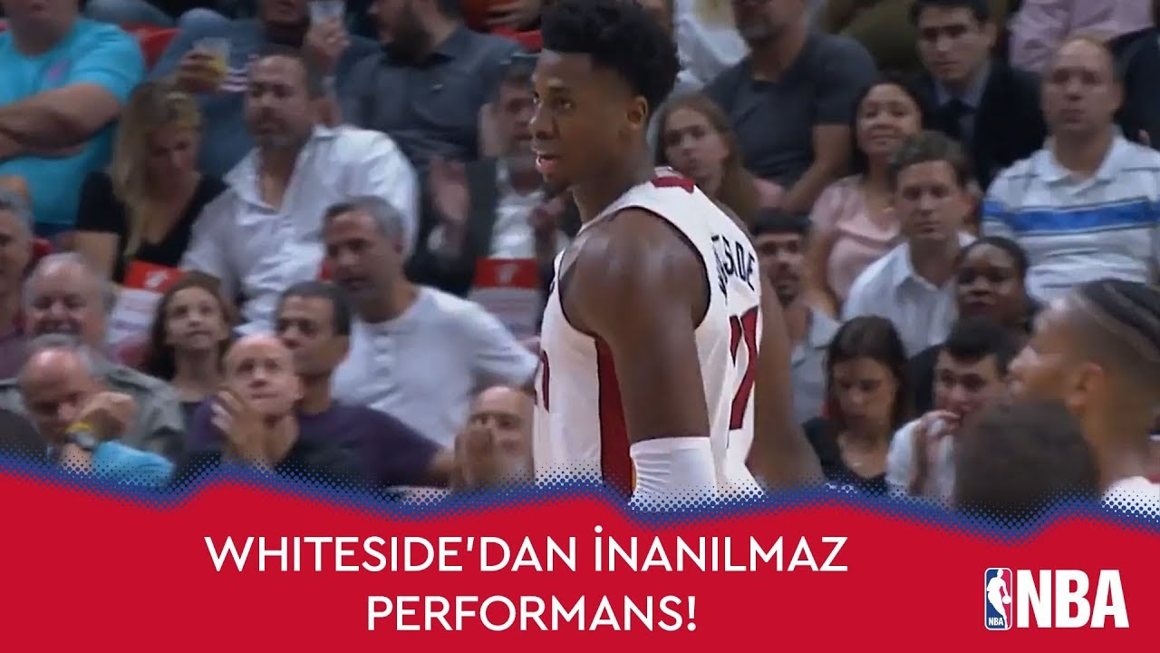 Hassan Whiteside'dan İnanılmaz Performans!