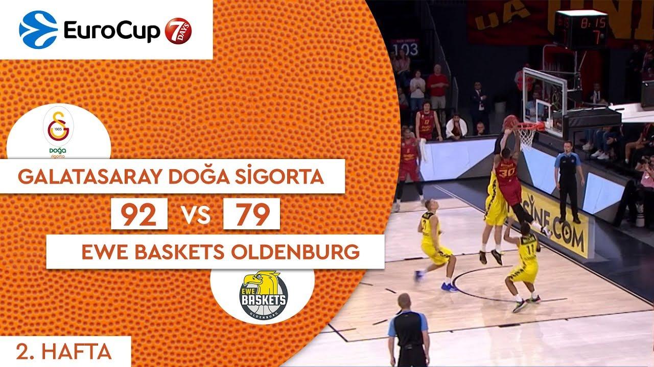 Galatasaray Doğa Sigorta 92 - 79 EWE Baskets Oldenburg | Maç Özeti - EuroCup 2. Hafta