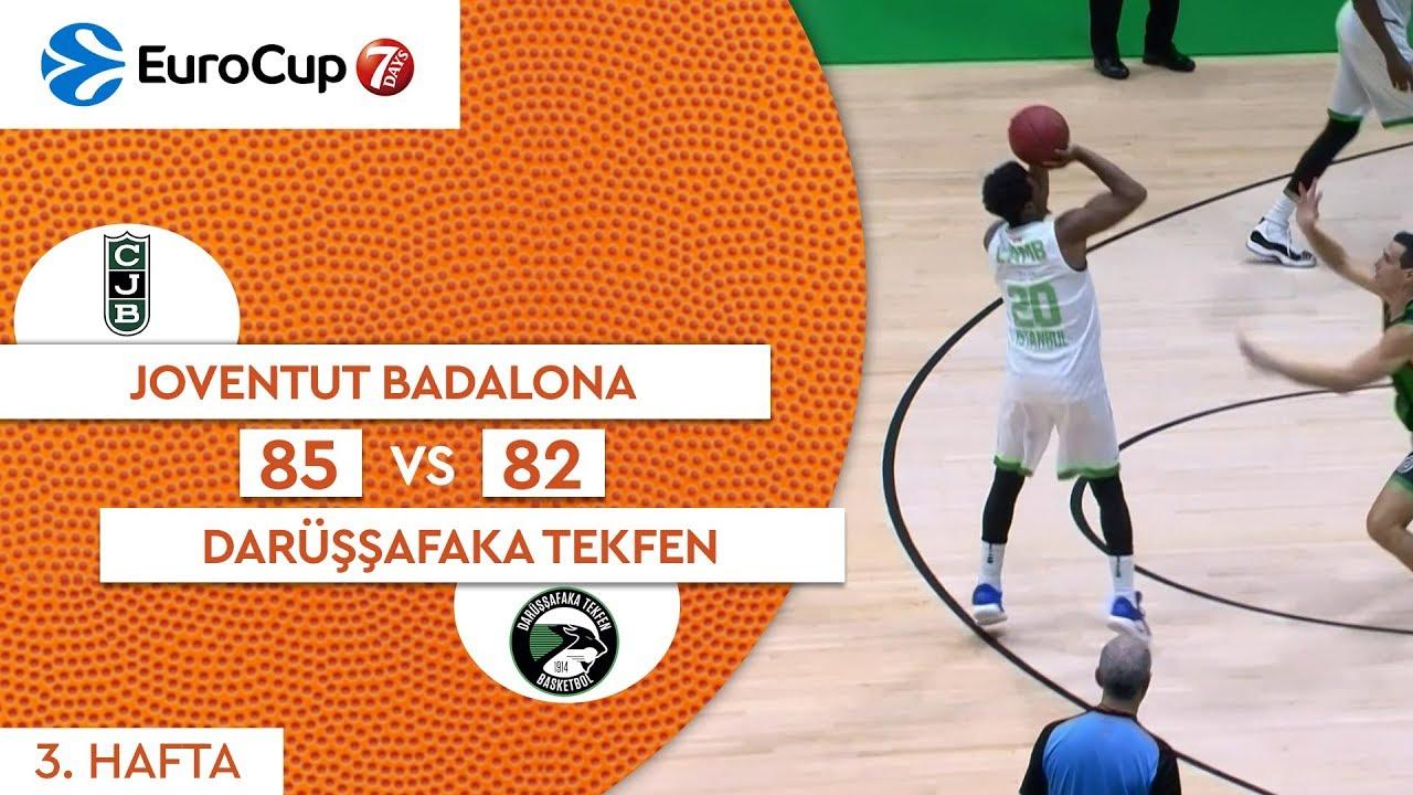 Joventut Badalona 85 - 82 Darüşşafaka Tekfen | Maç Özeti - EuroCup 3. Hafta