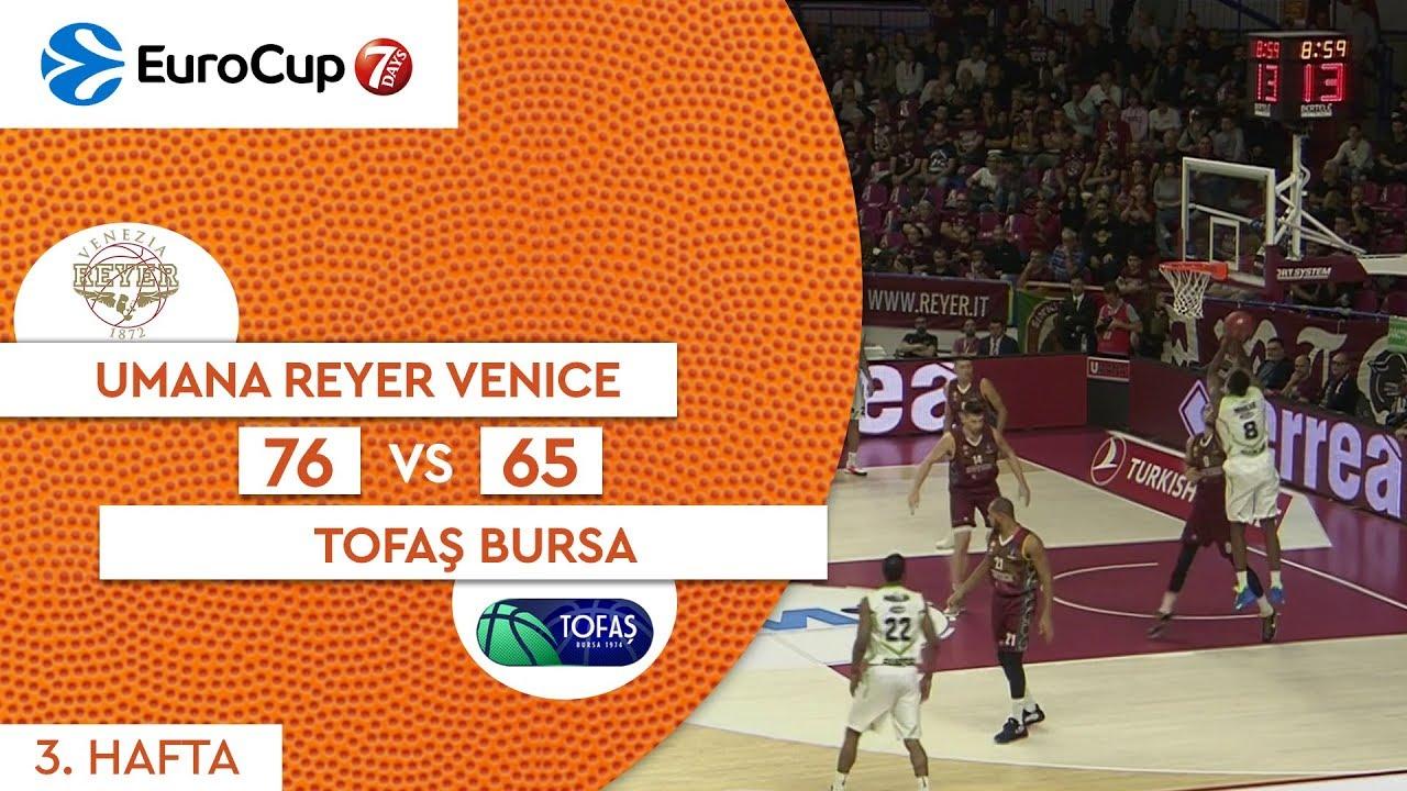 Umana Reyer Venice 76 - 65 Tofaş | Maç Özeti - EuroCup 3. Hafta