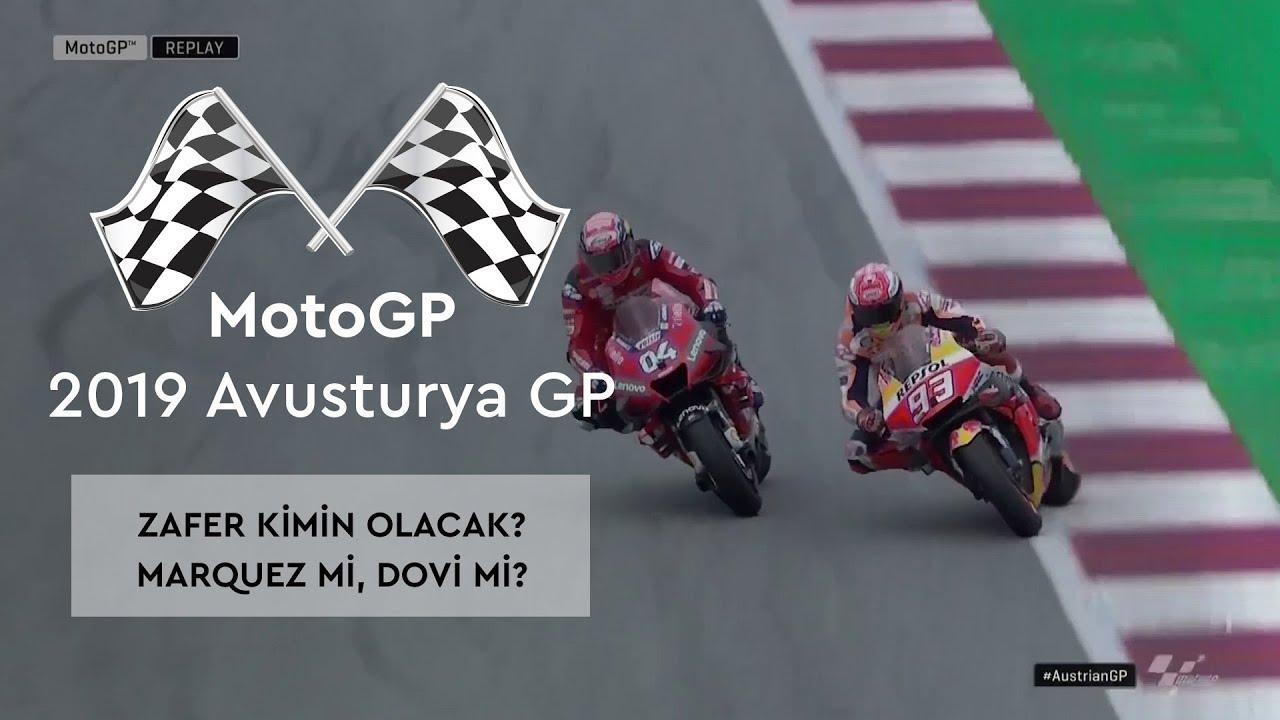 Zafer Kimin Olacak? Marquez mi, Dovi mi? (MotoGP 2019 - Avusturya Grand Prix)