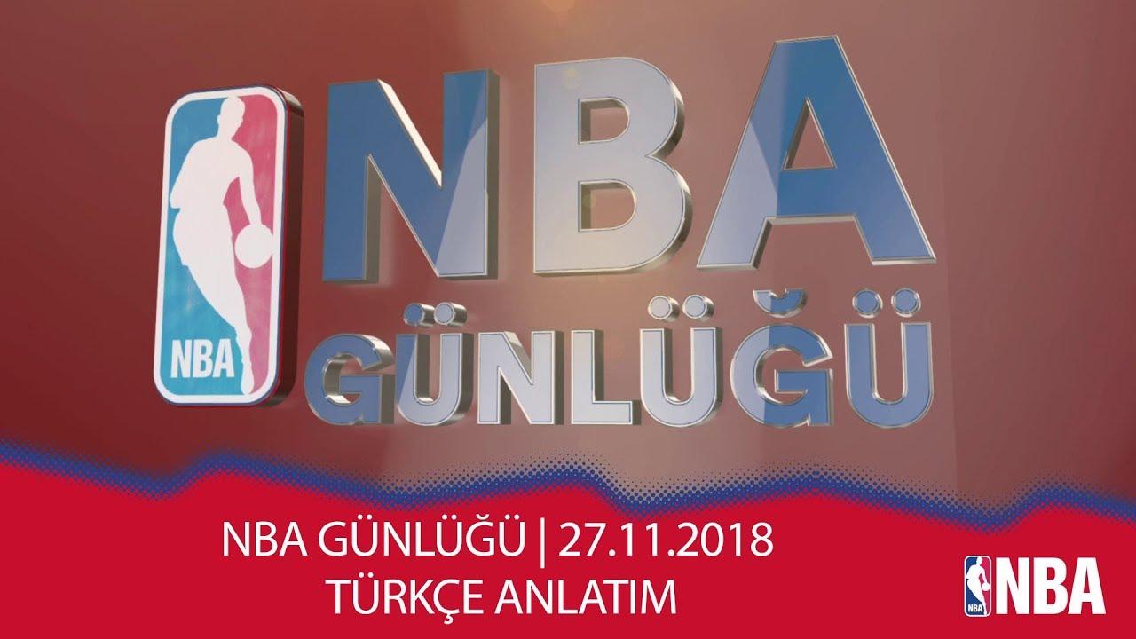 NBA Günlüğü | 27.11.2018 | Türkçe Anlatım