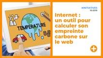 Internet : un outil pour calculer son empreinte carbone sur le web