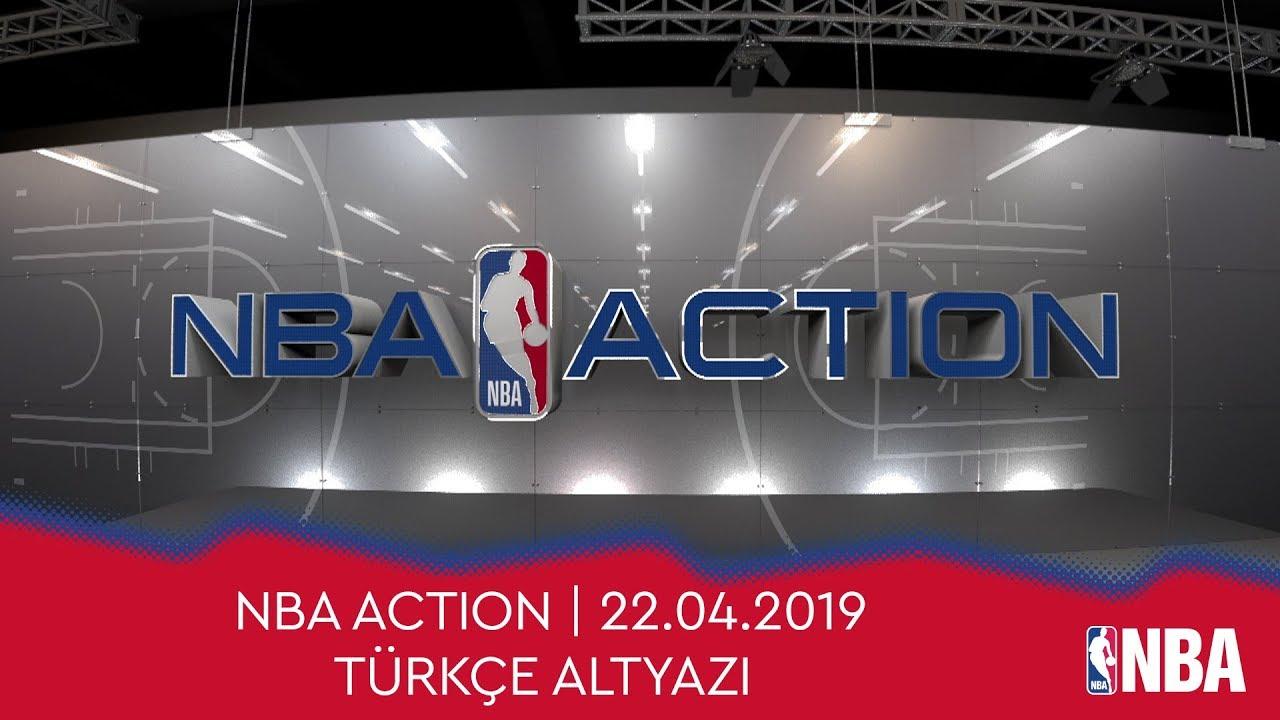 NBA Action | 22.04.2019 | Türkçe Altyazı