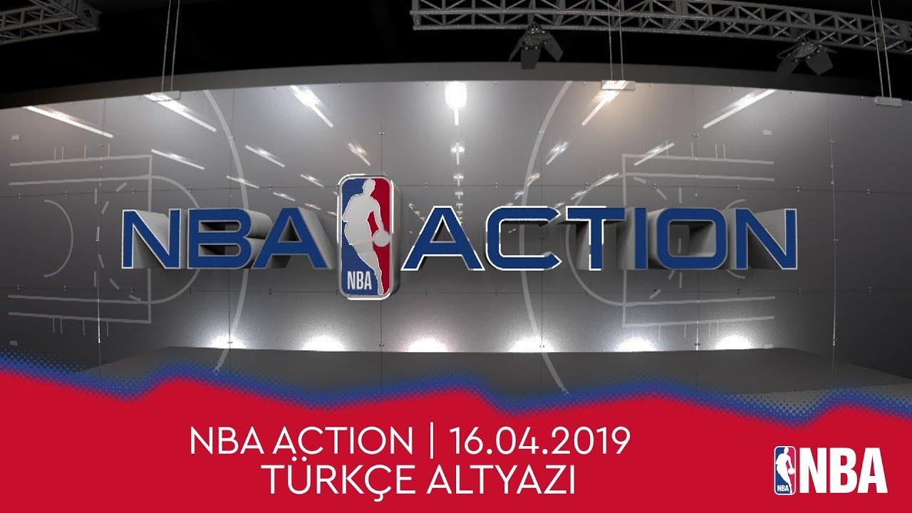 NBA Action | 16.04.2019 | Türkçe Altyazı