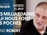 DENIS ROBERT. Un des derniers vrais journalistes luttant contre les vents et marées de la
