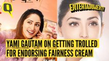 Yami Gautam On Why She Continues to Be the Face of a Fairness Cream