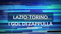 VIDEO - LAZIO-TORINO 4-0 - RIVIVI I GOL DI ACERBI, IMMOBILE (2), LUIS ALBERTO CON ZAPPULLA