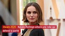 Oscars 2020 : Natalie Portman arbore une robe qui défend la parité